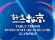 Presenting Table Tennis in the Beijing Olympics